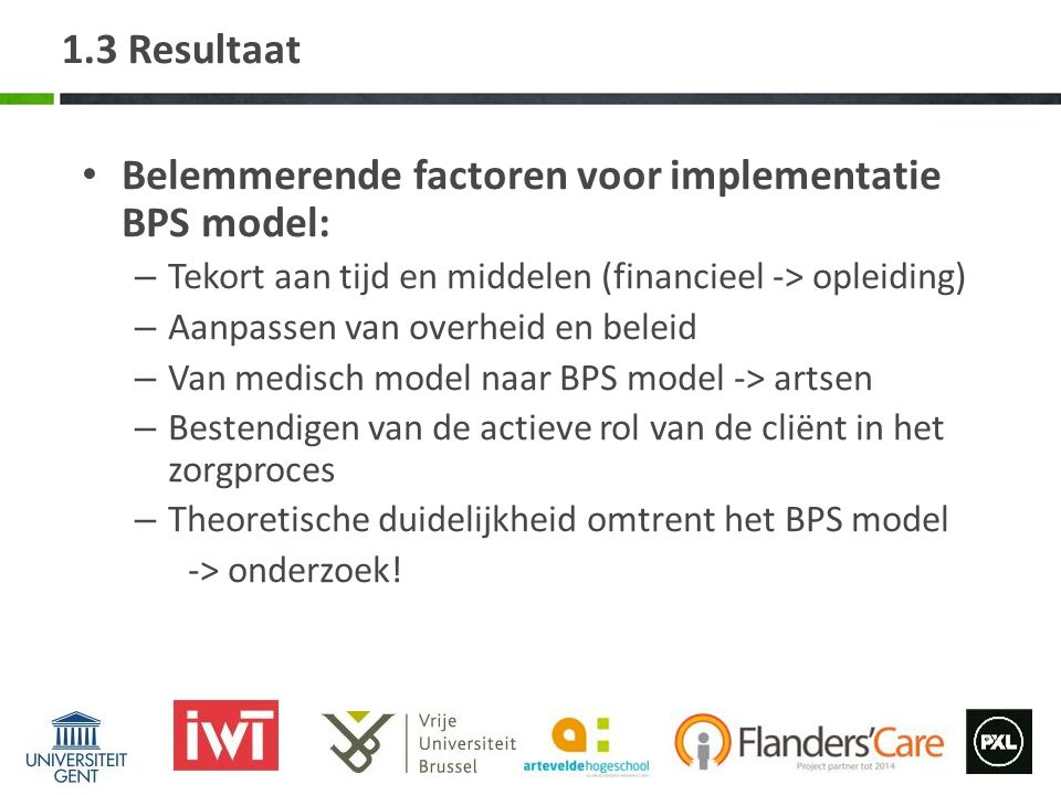 Belemmerende factoren voor implementatie BPS model: