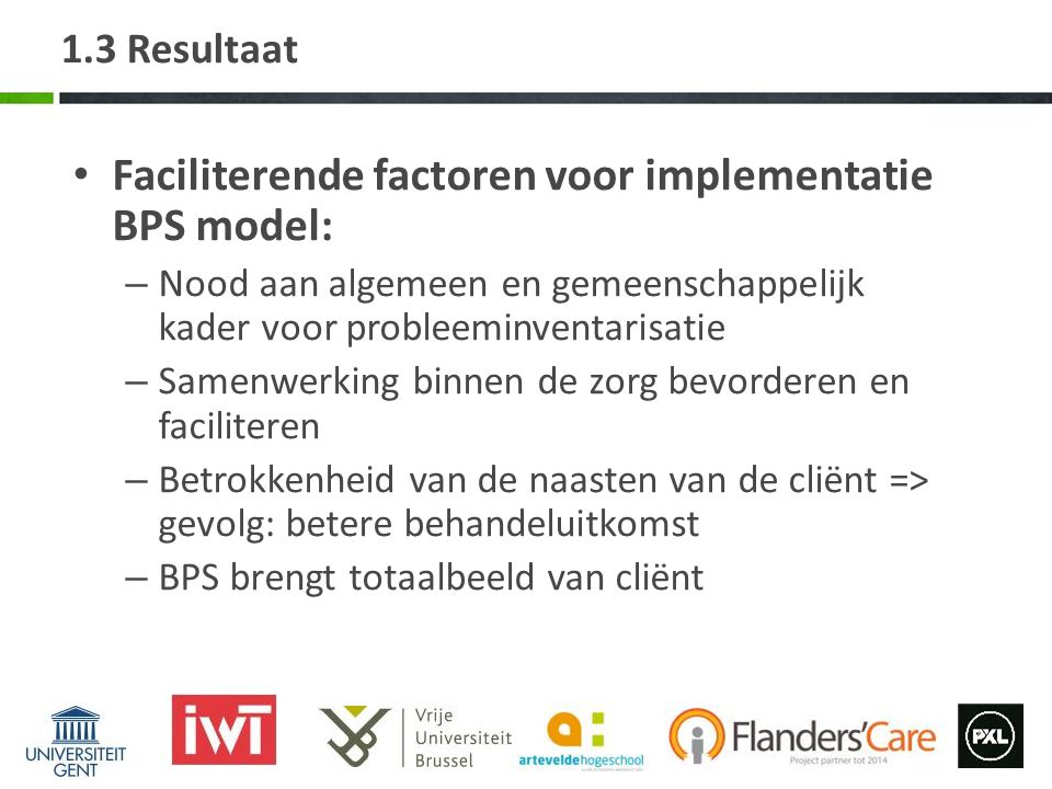 Faciliterende factoren voor implementatie BPS model: