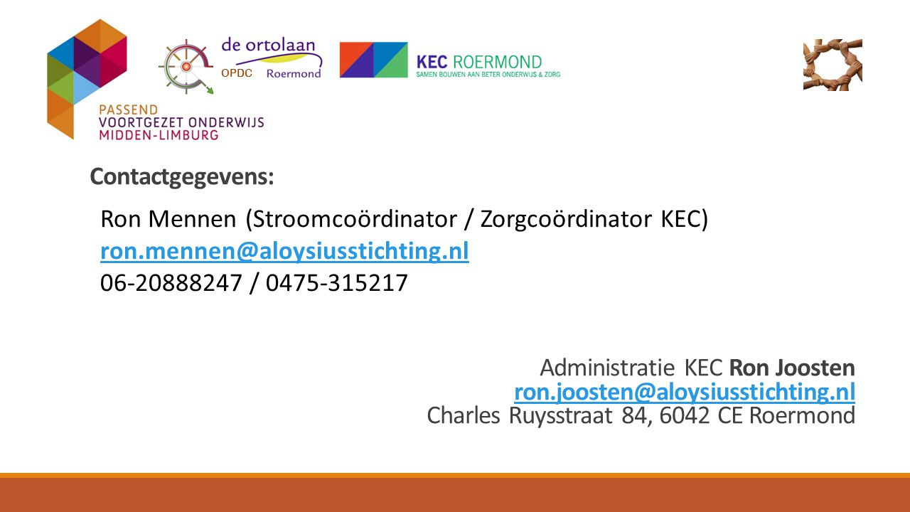 Administratie KEC Ron Joosten ron.joosten@aloysiusstichting.nl