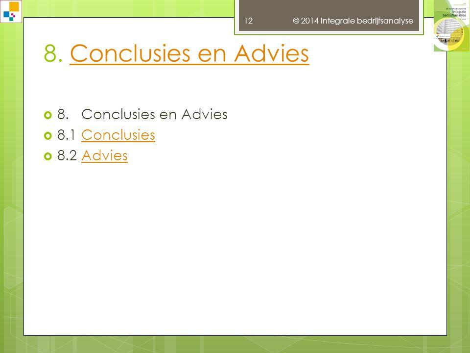 8. Conclusies en Advies 8. Conclusies en Advies 8.1 Conclusies