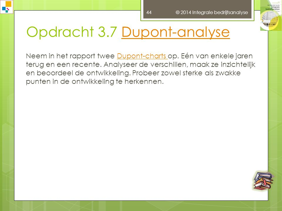 Opdracht 3.7 Dupont-analyse