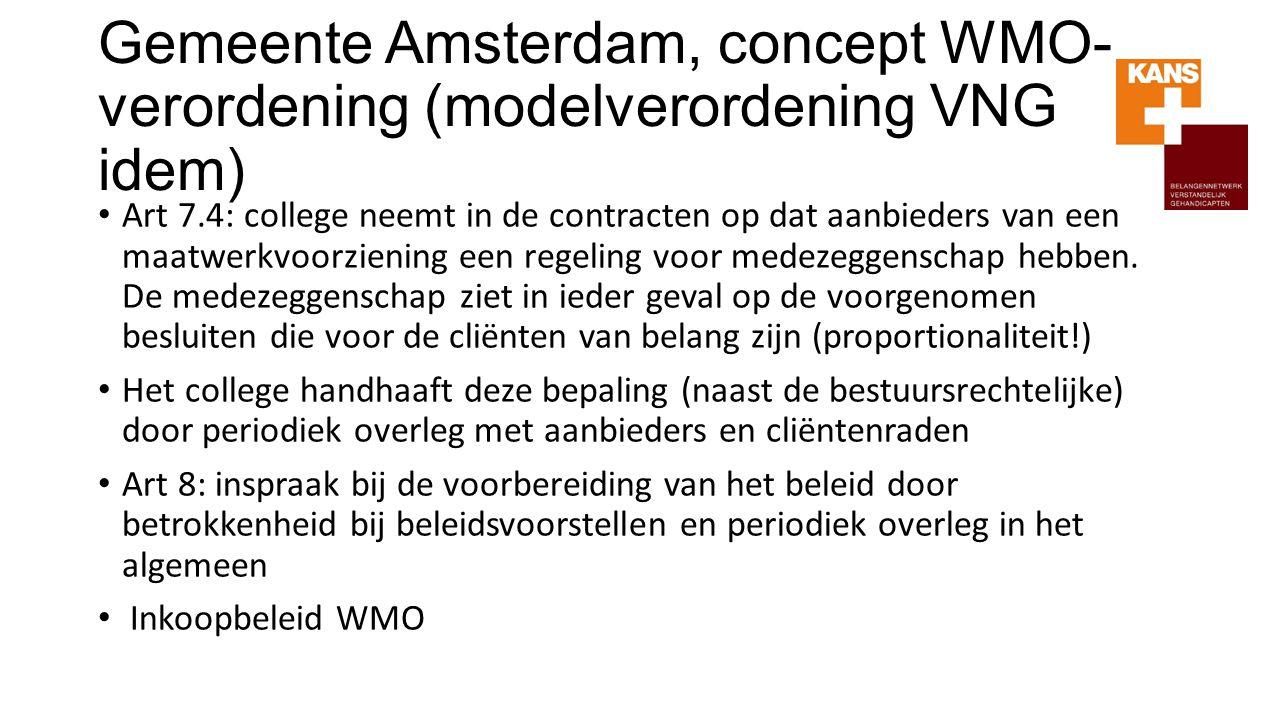 Gemeente Amsterdam, concept WMO-verordening (modelverordening VNG idem)
