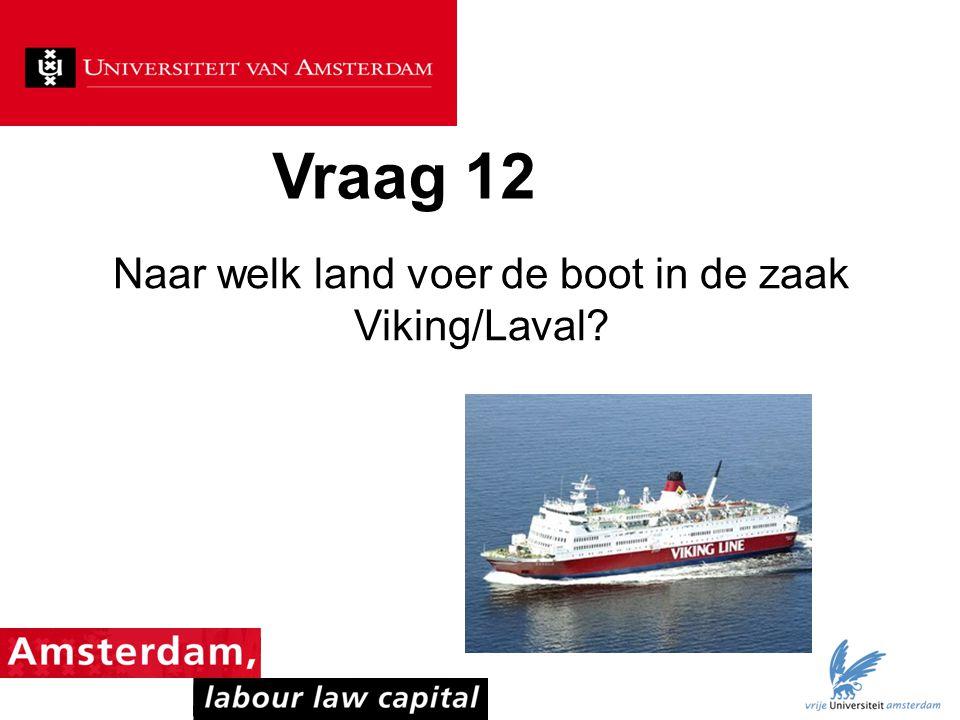 Naar welk land voer de boot in de zaak Viking/Laval