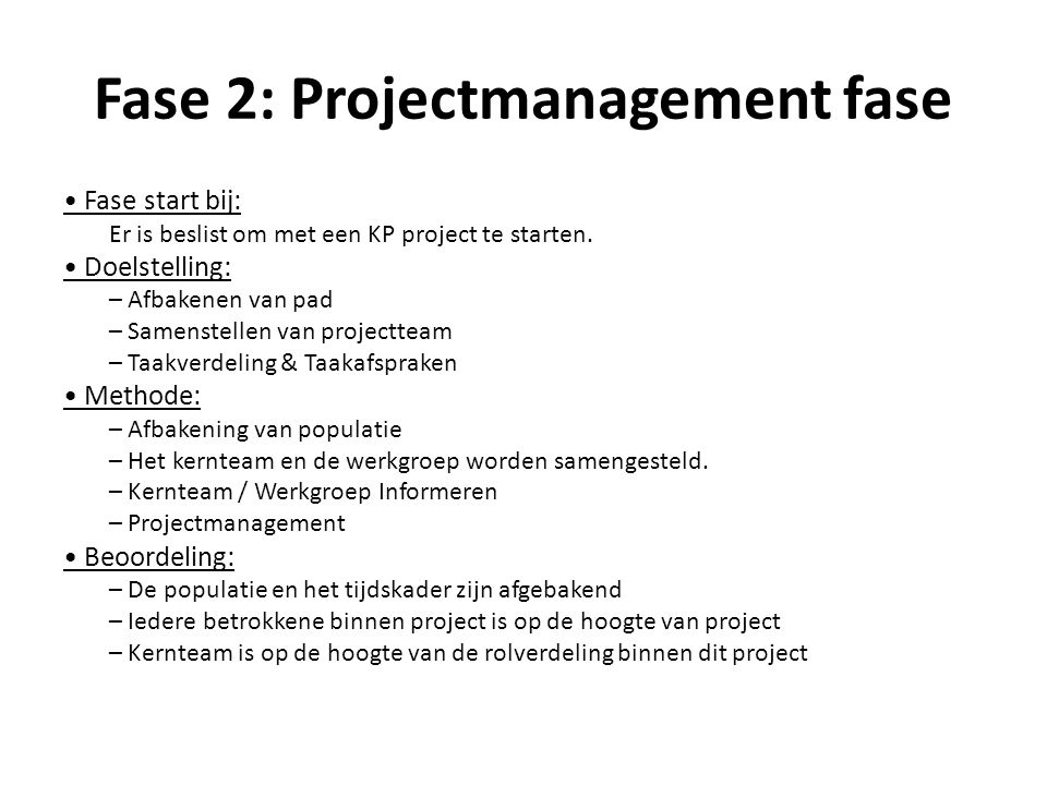 Fase 2: Projectmanagement fase