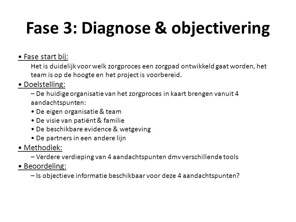 Fase 3: Diagnose & objectivering