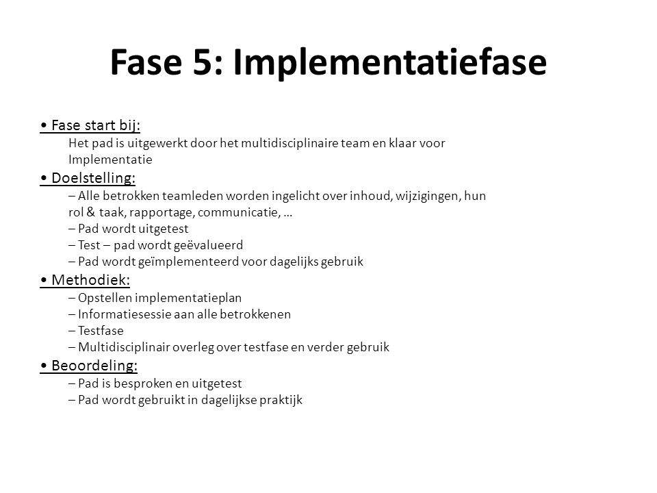 Fase 5: Implementatiefase