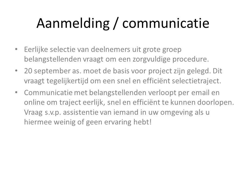 Aanmelding / communicatie