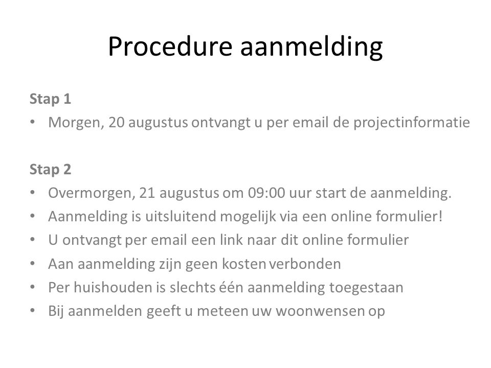 Procedure aanmelding Stap 1