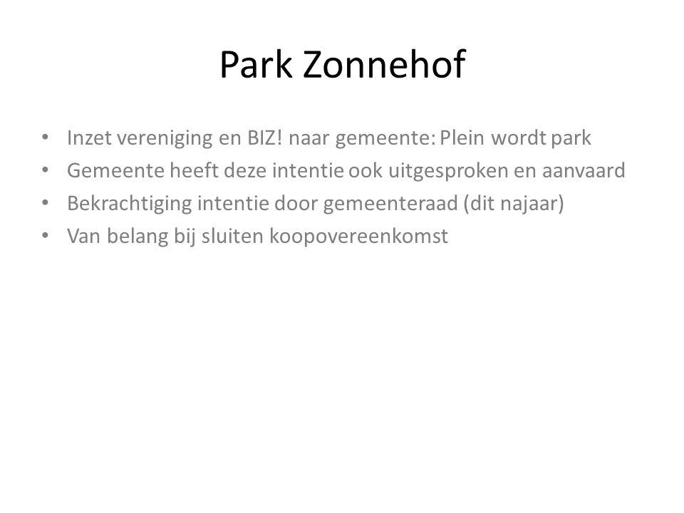 Park Zonnehof Inzet vereniging en BIZ! naar gemeente: Plein wordt park