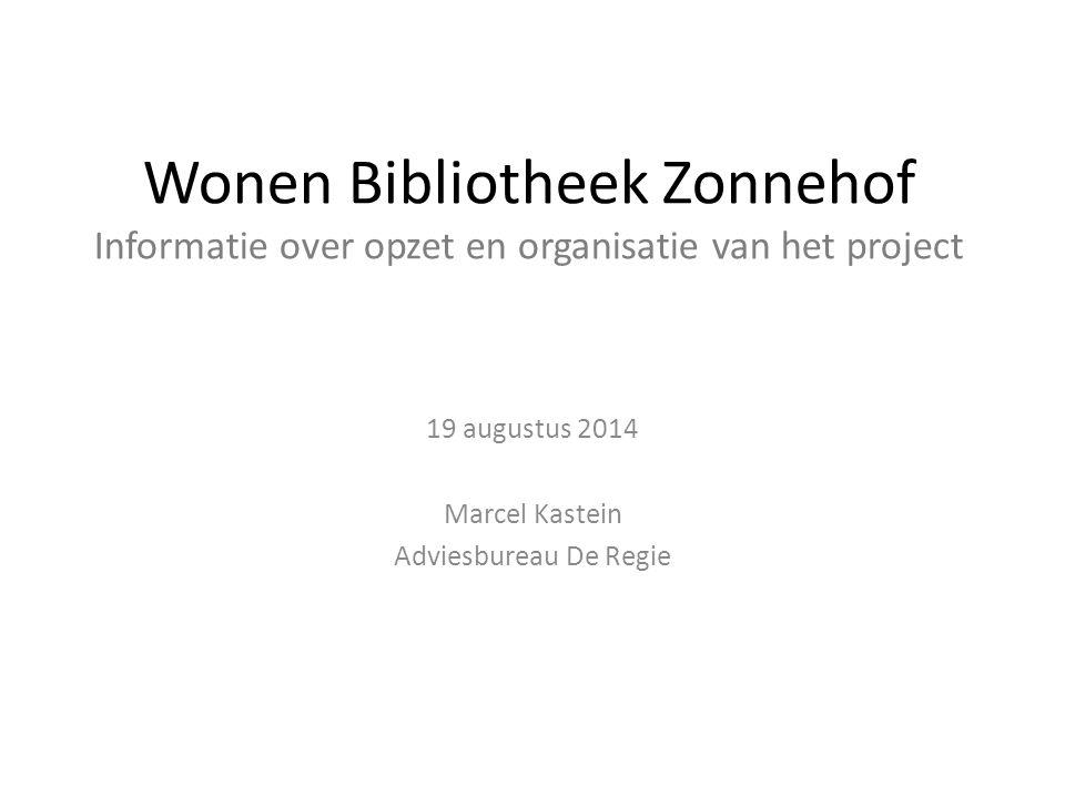 19 augustus 2014 Marcel Kastein Adviesbureau De Regie