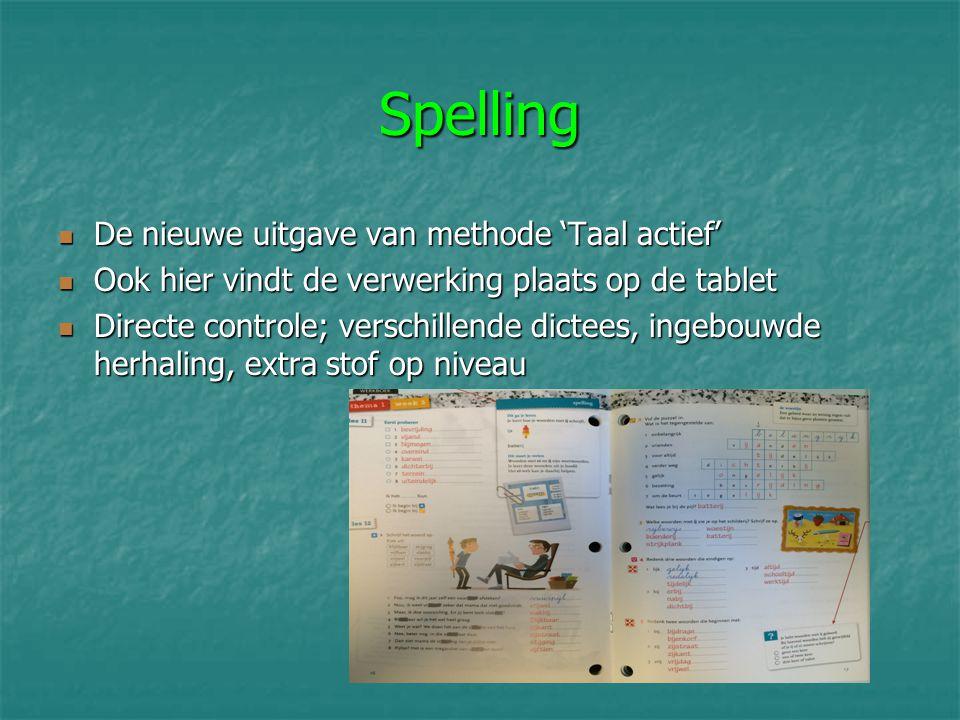 Spelling De nieuwe uitgave van methode 'Taal actief'
