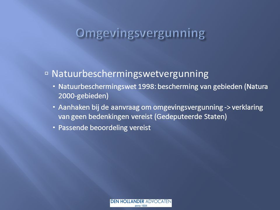 Omgevingsvergunning Natuurbeschermingswetvergunning
