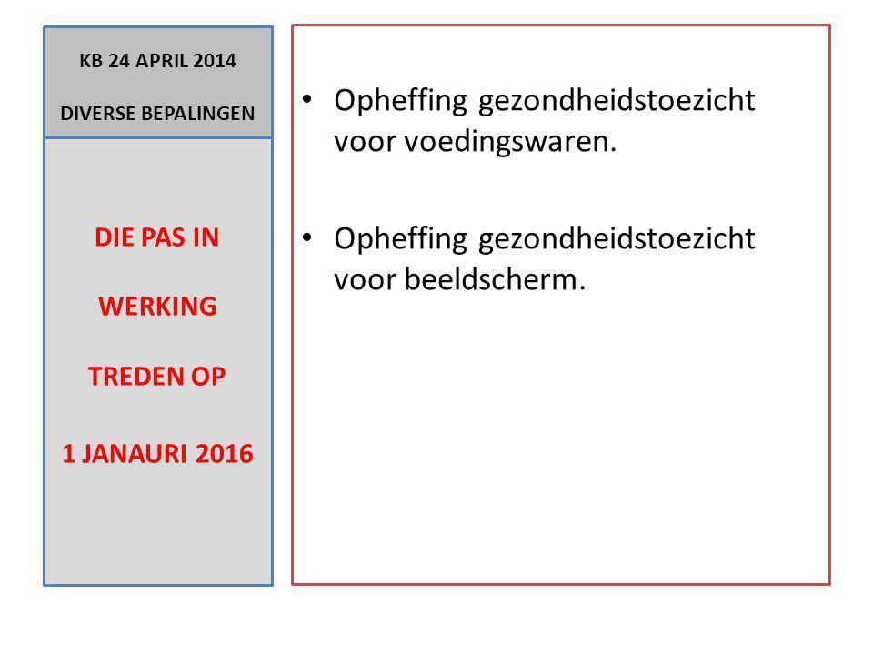 KB 24 APRIL 2014 DIVERSE BEPALINGEN