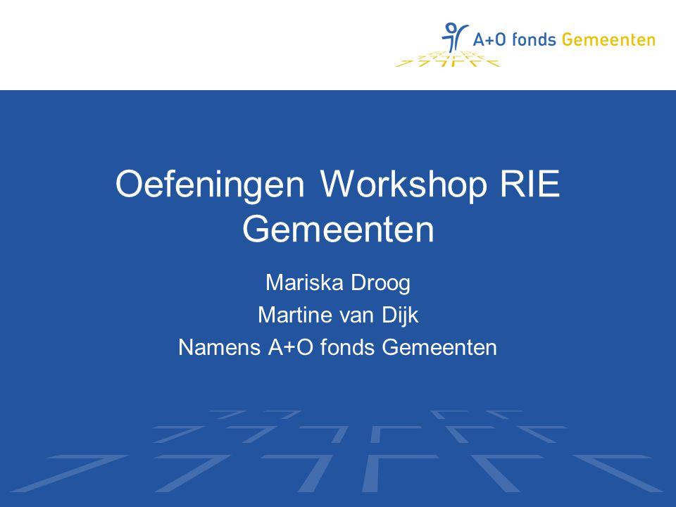 Oefeningen Workshop RIE Gemeenten