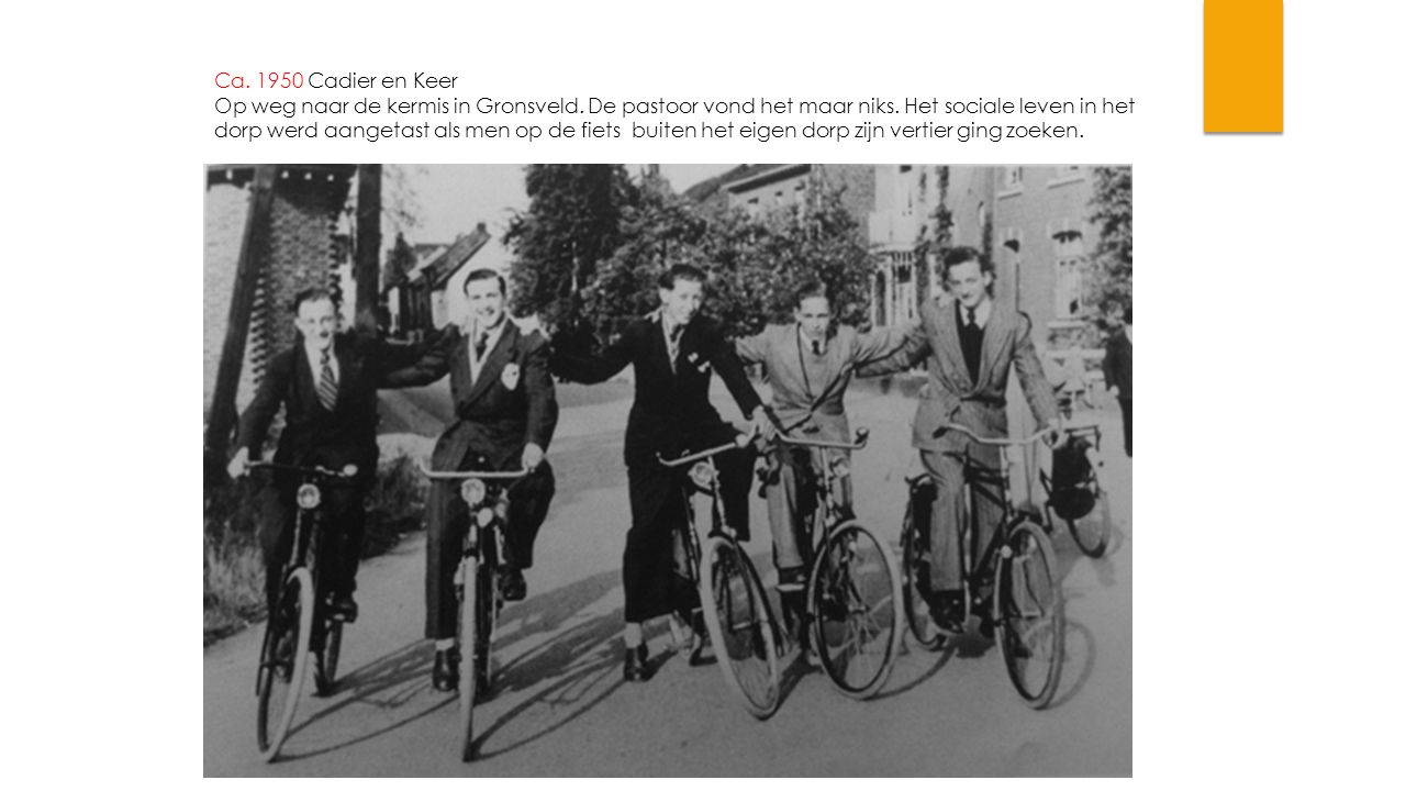 Ca. 1950 Cadier en Keer Op weg naar de kermis in Gronsveld