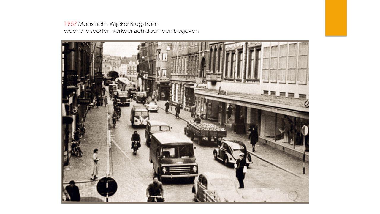 1957 Maastricht, Wijcker Brugstraat