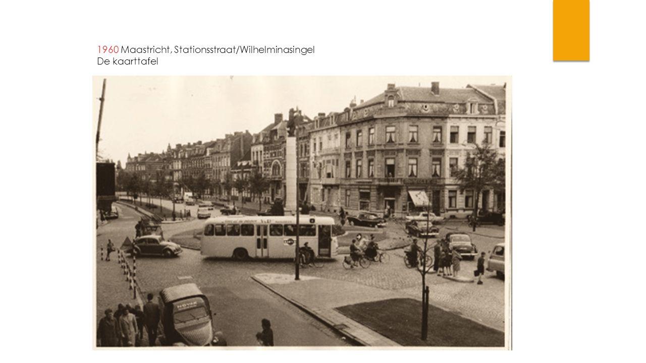 1960 Maastricht, Stationsstraat/Wilhelminasingel