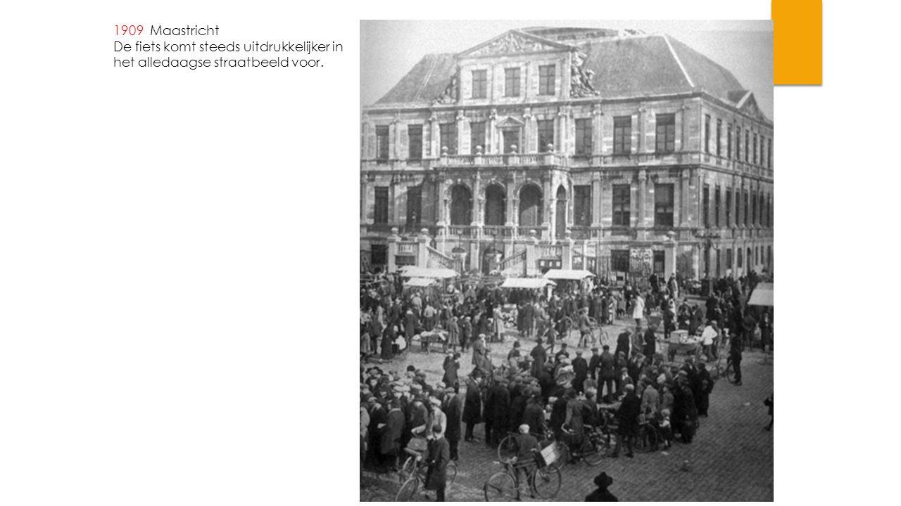 1909 Maastricht De fiets komt steeds uitdrukkelijker in het alledaagse straatbeeld voor.