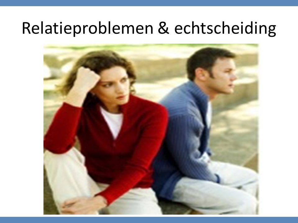 Relatieproblemen & echtscheiding