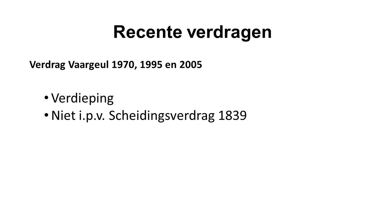 Recente verdragen Verdieping Niet i.p.v. Scheidingsverdrag 1839