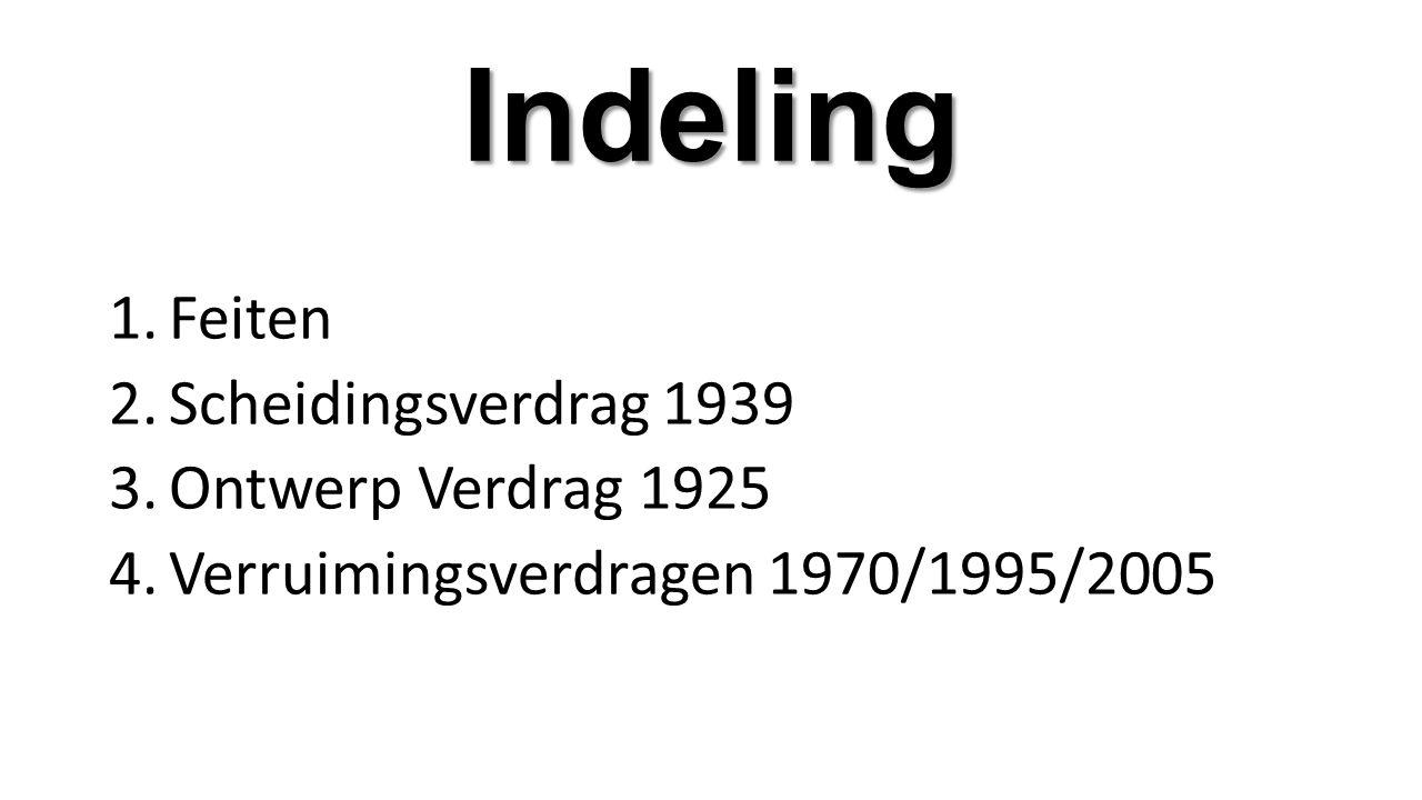 Indeling Feiten Scheidingsverdrag 1939 Ontwerp Verdrag 1925