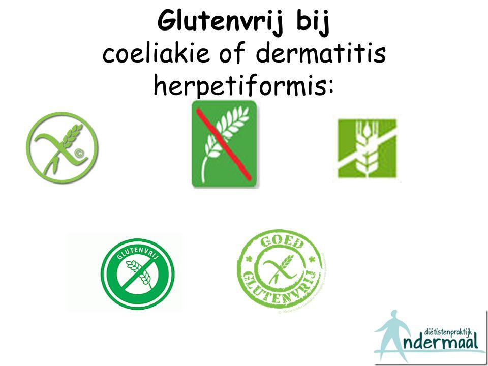 Glutenvrij bij coeliakie of dermatitis herpetiformis: