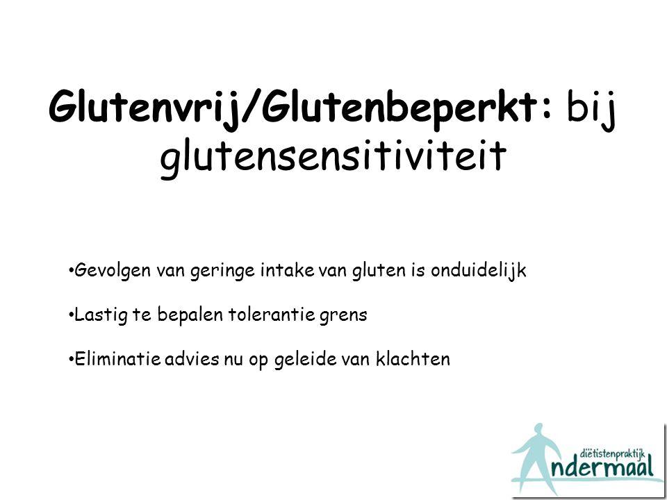 Glutenvrij/Glutenbeperkt: bij glutensensitiviteit