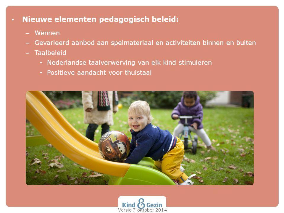 Nieuwe elementen pedagogisch beleid: