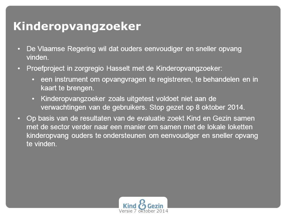 Kinderopvangzoeker De Vlaamse Regering wil dat ouders eenvoudiger en sneller opvang vinden.