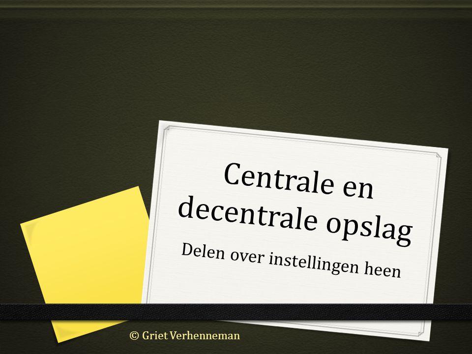 Centrale en decentrale opslag