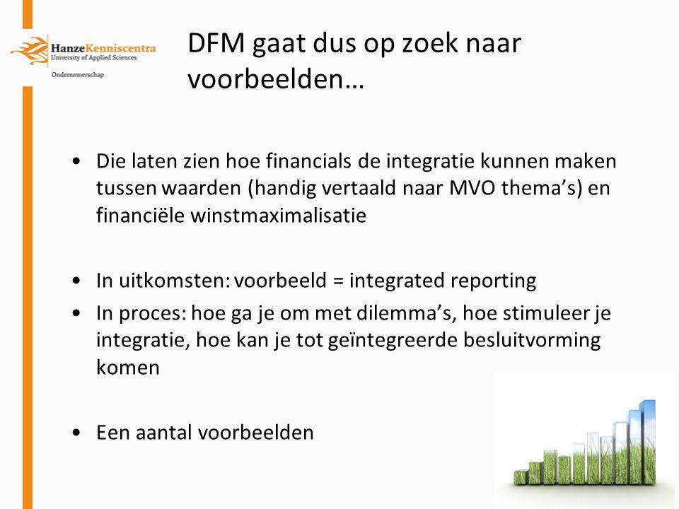DFM gaat dus op zoek naar voorbeelden…