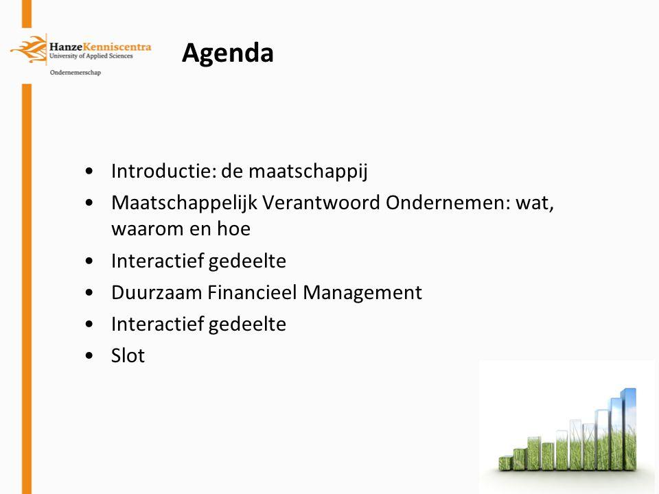 Agenda Introductie: de maatschappij