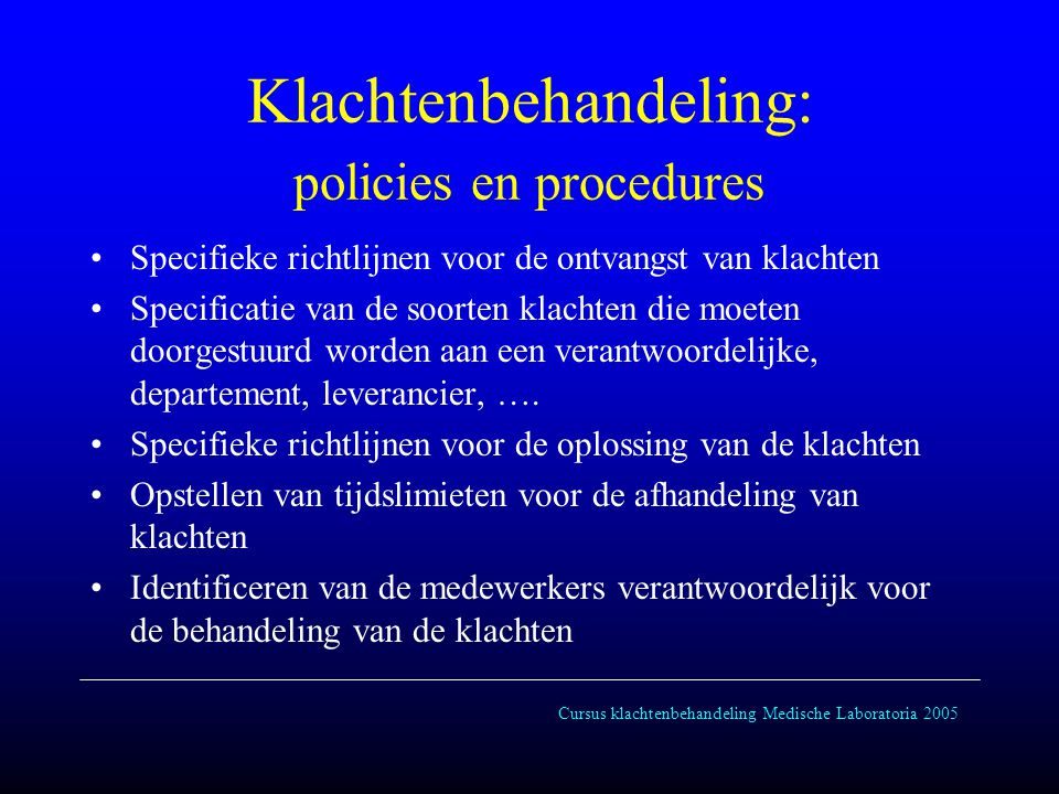 Klachtenbehandeling: policies en procedures