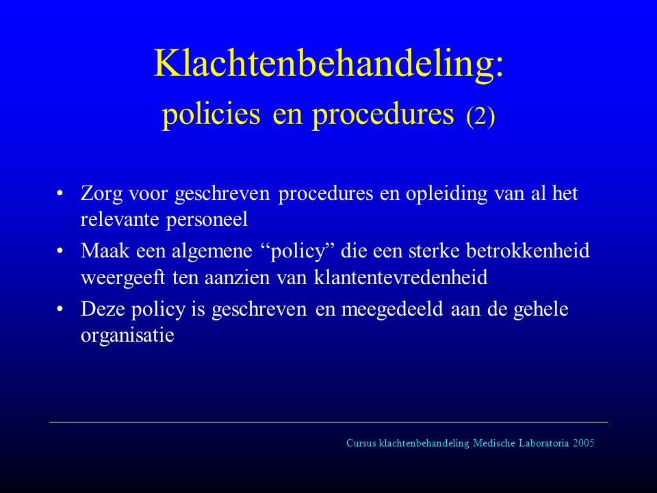 Klachtenbehandeling: policies en procedures (2)