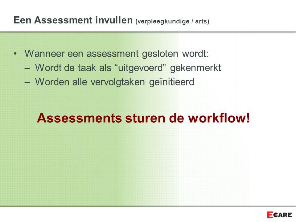 Een Assessment invullen (verpleegkundige / arts)