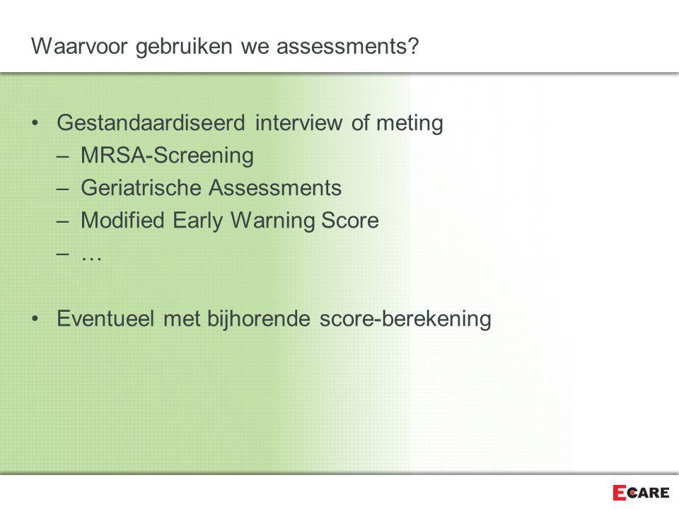 Waarvoor gebruiken we assessments