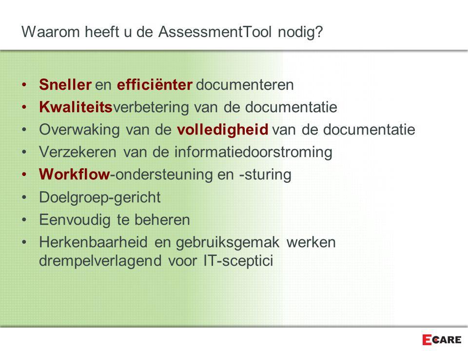 Waarom heeft u de AssessmentTool nodig