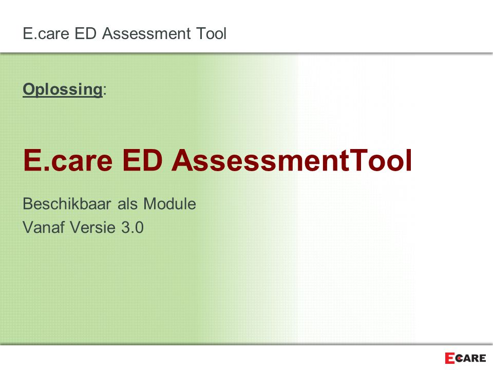 E.care ED Assessment Tool