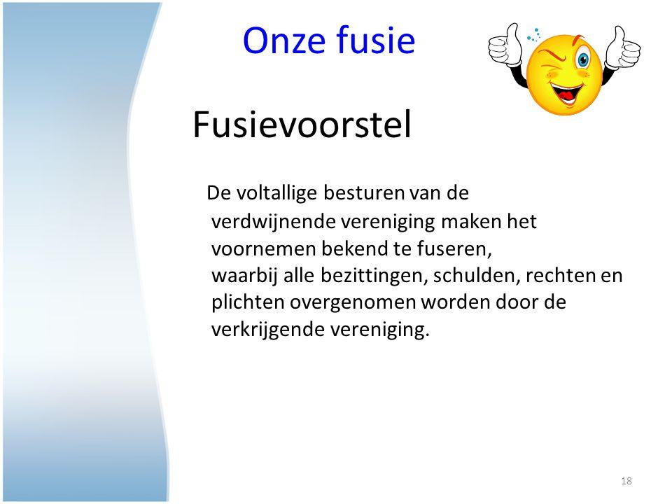 Onze fusie Fusievoorstel