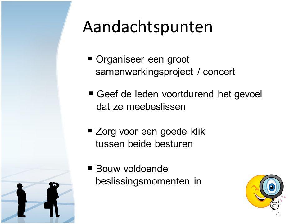 Aandachtspunten Organiseer een groot samenwerkingsproject / concert