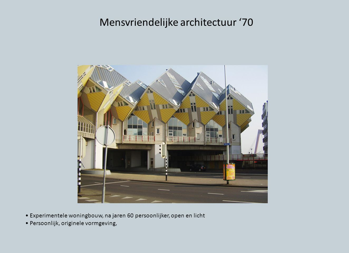 Mensvriendelijke architectuur '70