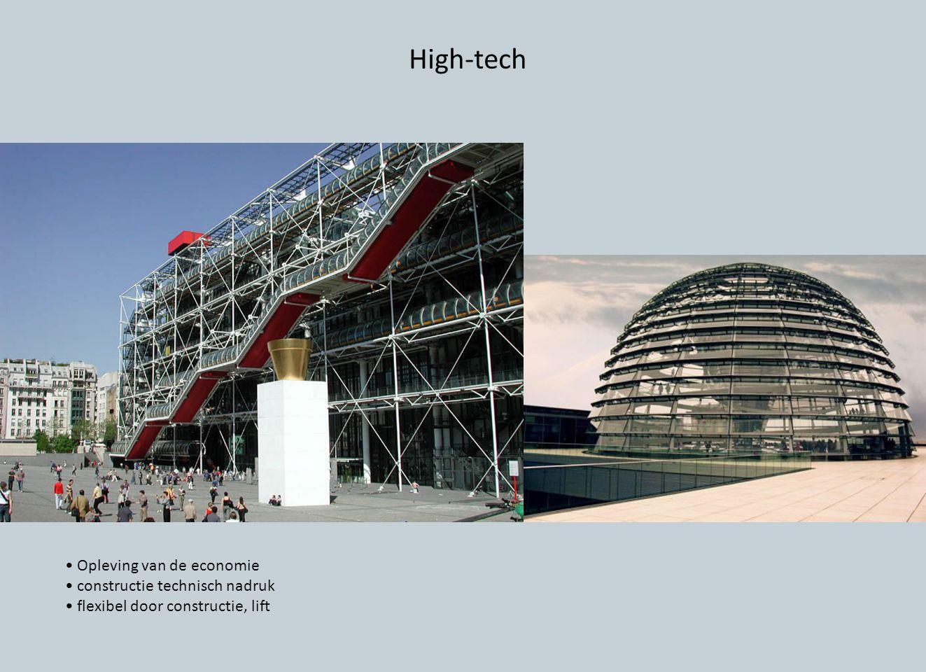 High-tech • Opleving van de economie • constructie technisch nadruk