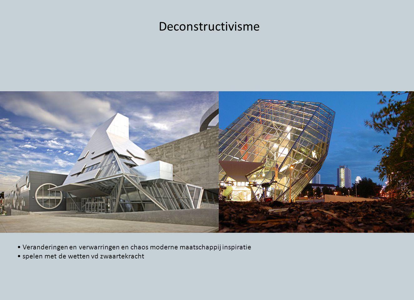 Deconstructivisme • Veranderingen en verwarringen en chaos moderne maatschappij inspiratie.