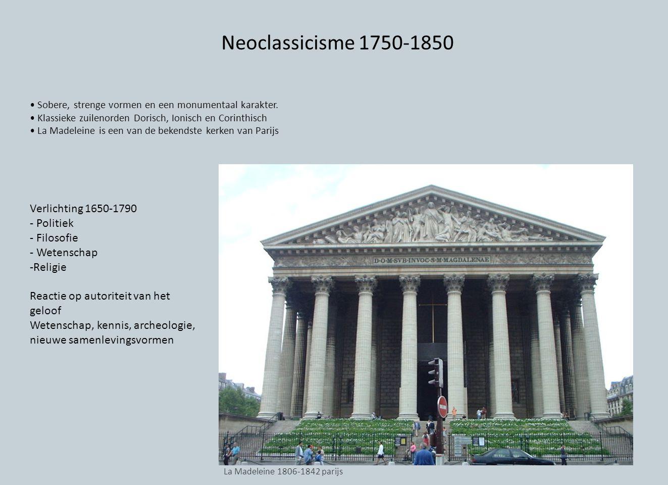 Neoclassicisme 1750-1850 Verlichting 1650-1790 - Politiek - Filosofie