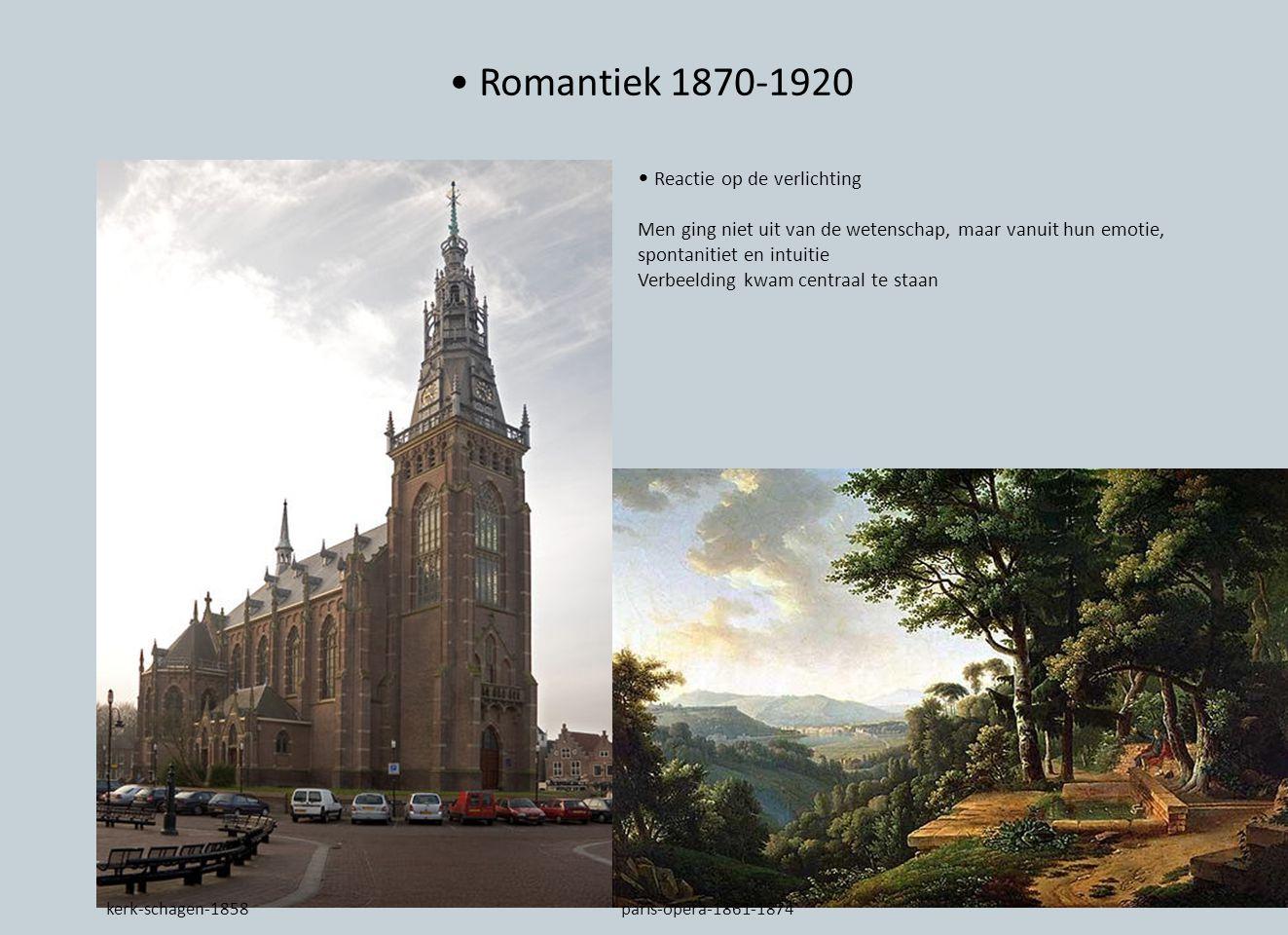 • Romantiek 1870-1920 • Reactie op de verlichting