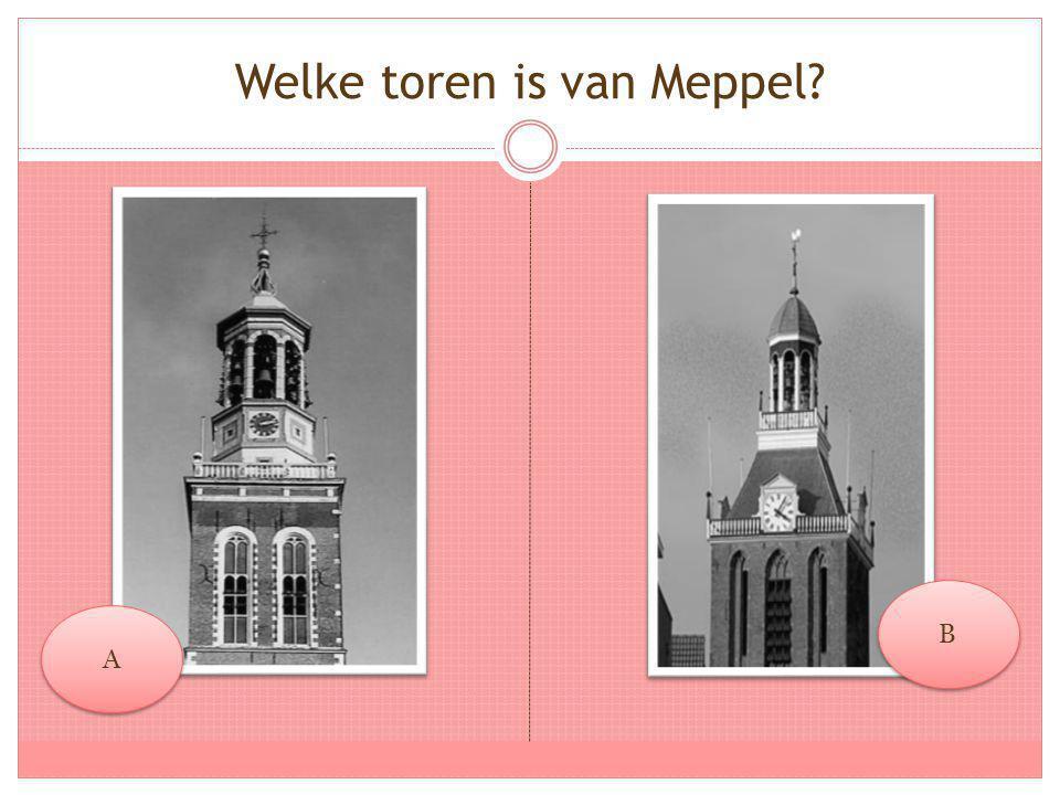 Welke toren is van Meppel