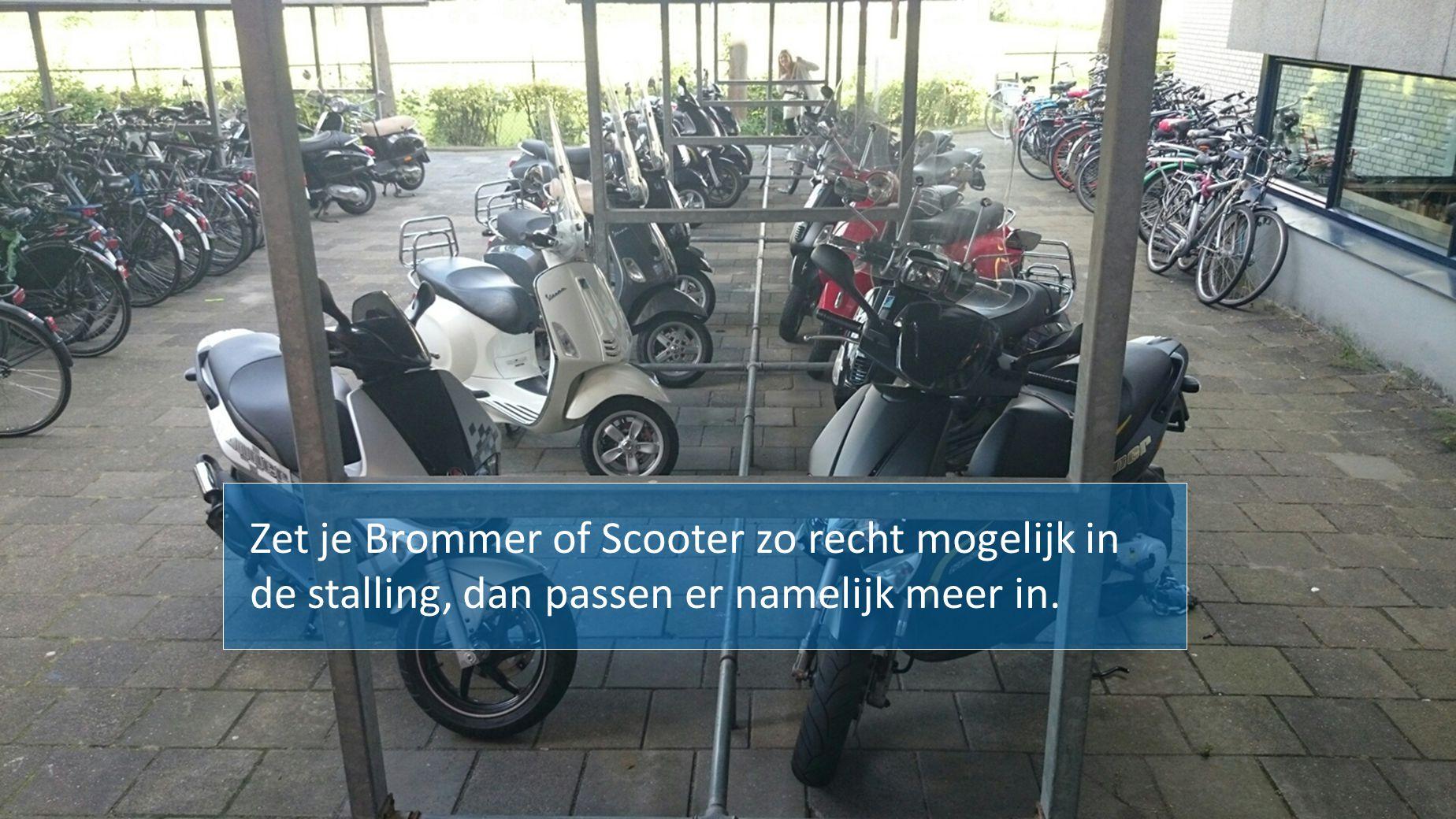 Zet je Brommer of Scooter zo recht mogelijk in de stalling, dan passen er namelijk meer in.