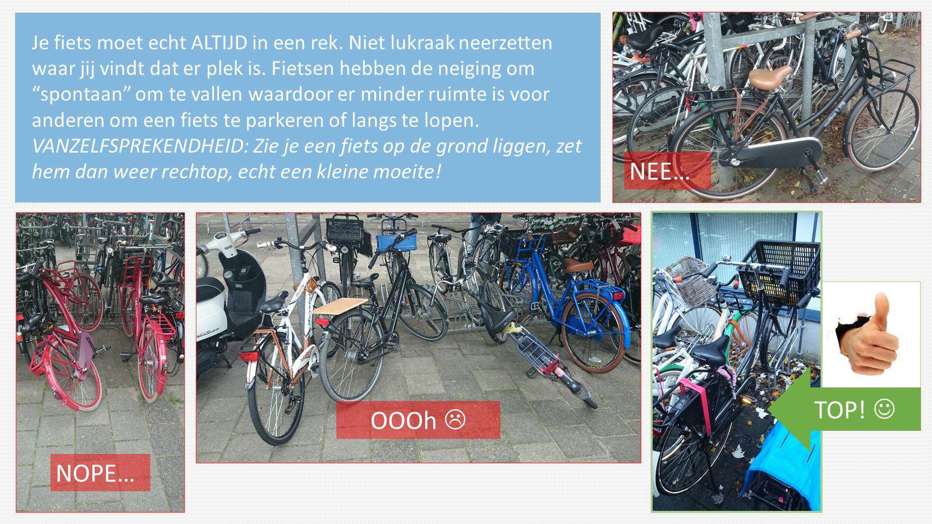 Je fiets moet echt ALTIJD in een rek
