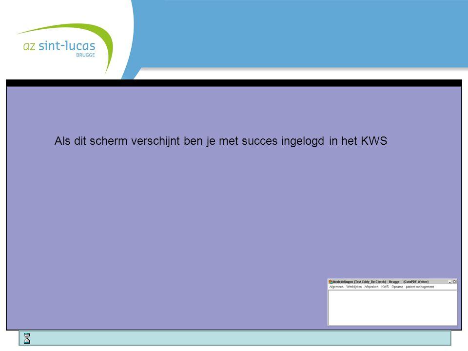 Als dit scherm verschijnt ben je met succes ingelogd in het KWS