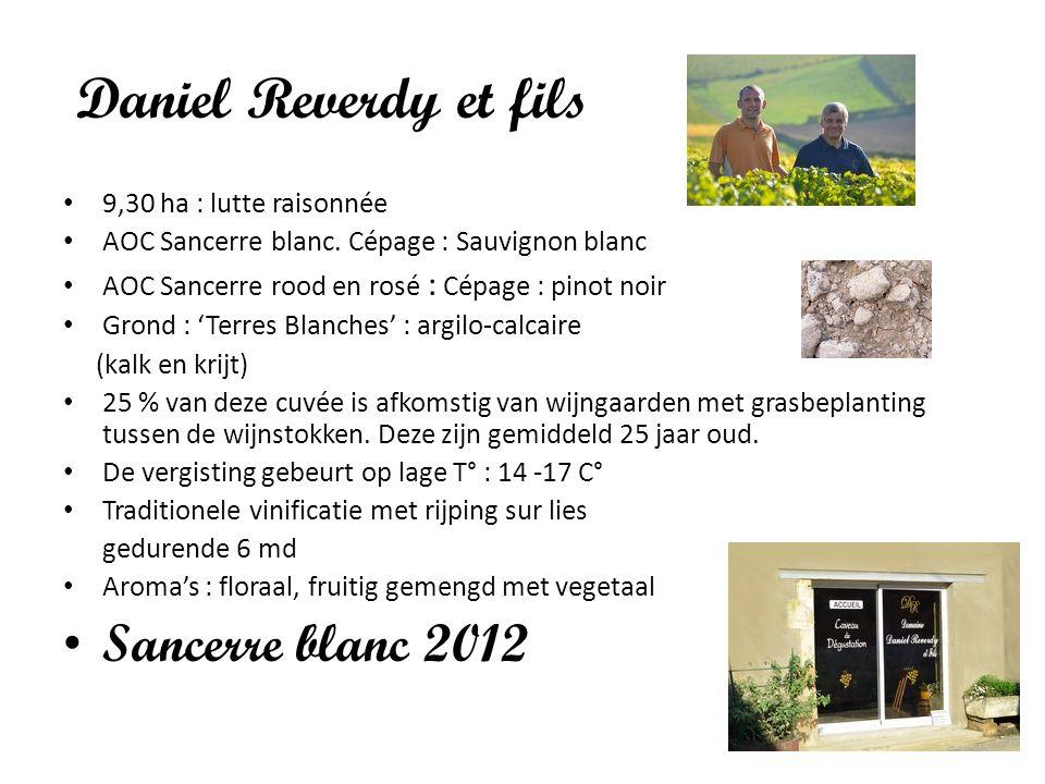Daniel Reverdy et fils Sancerre blanc 2012 9,30 ha : lutte raisonnée